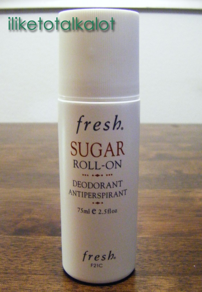 1 fresh sugar roll on antiperspirant 2 iliketotalkalot